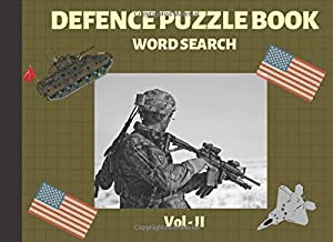 Defence Puzzle Book - Word search - Vol 2: Large Print Patriotic Puzzles for Veterans and Military families