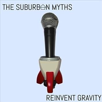 Reinvent Gravity