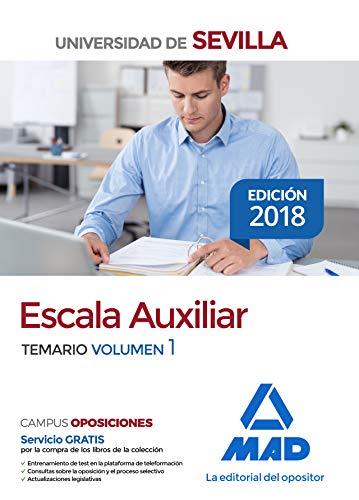 Escala Auxiliar de la Universidad de Sevilla. Temario volumen 1