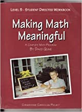 Making Math Meaningful (A Complete Math Program, Level 5 - Student Directed Workbook)