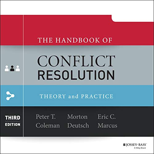 The Handbook of Conflict Resolution (3rd Edition) audiobook cover art