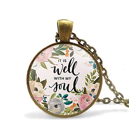 Quote It is Well with My Soul Necklace Quote Jewelry Inspirational Glass Necklace