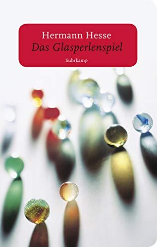 Das Glasperlenspiel: Versuch einer Lebensbeschreibung des Magister Ludi Josef Knecht samt Knechts hinterlassenen Schriften