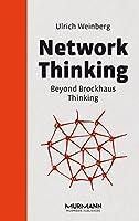 Network Thinking: Beyond Brockhaus Thinking