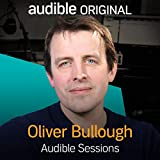Oliver Bullough: Audible Sessions: FREE Exclusive Interview
