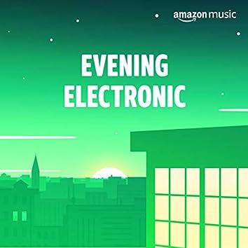 Evening Electronic