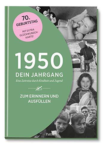 1950 - Dein Jahrgang: Eine Zeitreise durch Kindheit und Jugend zum Erinnern und Ausfüllen - 70. Geburtstag (Geschenke-Kosmos Jahrgangsbücher zum Geburtstag, Jubiläum oder einfach nur so)