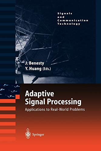 Adaptive Signal Processing: Applications to Real-World Problems (Signals and Communication Technology)