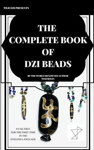 The Complete Book of Dzi Beads (English Edition)