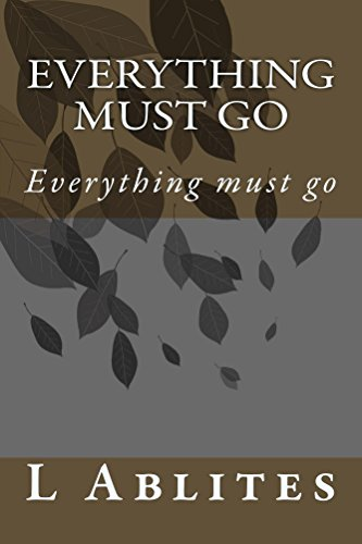 Everything must go: to world we live (English Edition)