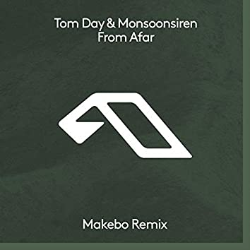 From Afar (Makebo Remix)