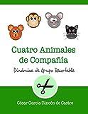 Cuatro animales de compañía: 22 (Dinámicas de Grupo Recortables)