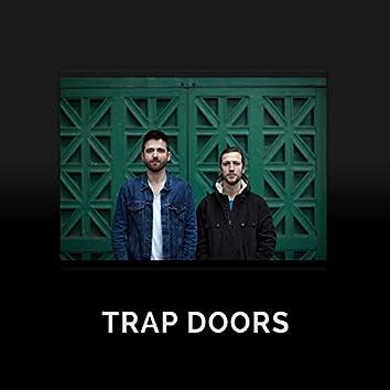 Trap Doors