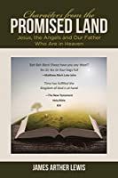 Characters from the Promised Land: Jesus, the Angels and Our Father Who Are in Heaven
