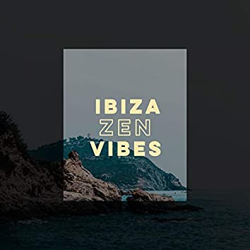 Ibiza Zen Vibes