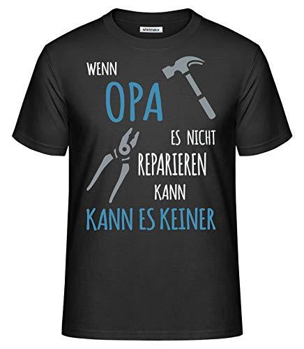 Shirtinator Lustiges T-Shirt für Opa I Wenn Opa es Nicht reparieren kann Geschenk-Idee für Opa I Herren T-Shirt Original (Schwarz, 3XL)