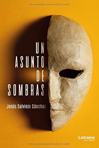 Un asunto de sombras (Novela)