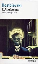 L'Adolescent de Fedor Mikhaïlovitch Dostoïevski