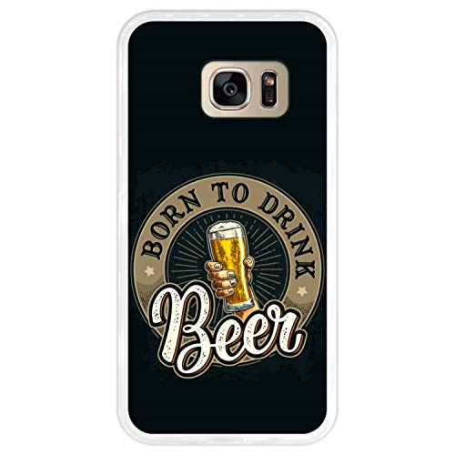 Telefoonhoesje voor [ Samsung Galaxy S7 ] tekening [ Proost, geboren om bier te drinken ] Transparant TPU flexibele siliconen schaal