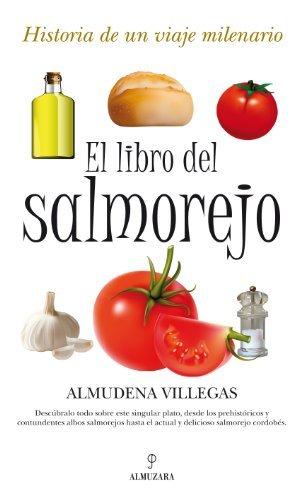 El libro del salmorejo (Gastronomía)