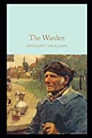 The Warden by Anthony Trollope(illustrated Edition)
