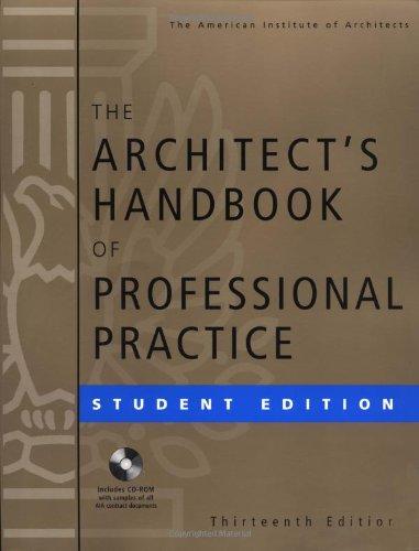 The Architect's Handbook of Professional Practice, Student Edition (Architecture Student's Handbook of Professional Prac