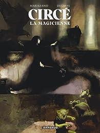 Circé : La magicienne par Marazano