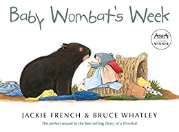 Baby Wombat's Week by [Jackie French, Bruce Whatley]