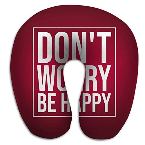 Bequemes U-förmiges Kissen, Reisekissen-Gedächtnisschaumhals Machen Sie Sich Keine Sorgen Seien Sie glückliches Leben Zitat moderner Hintergrund