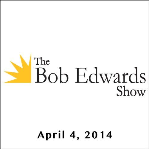 The Bob Edwards Show, David Crosby and Doyle McManus, April 4, 2014 cover art