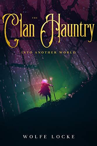 The Clan Hauntry: Through The Dark Portal (English Edition)