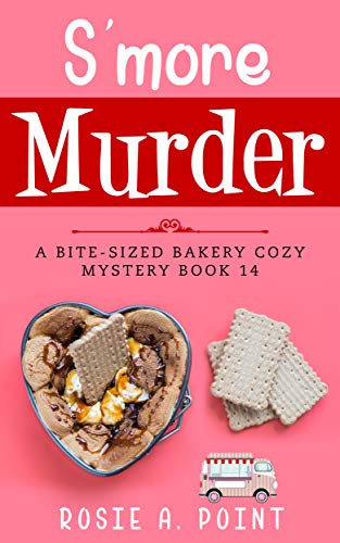 S'more Murder (A Bite-sized Bakery Cozy Mystery Book 14)