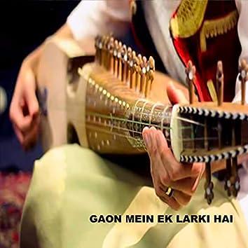 Gaon Mein Ek Larki Hai