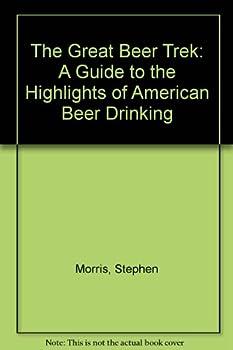 The Great Beer Trek 2 0828907668 Book Cover