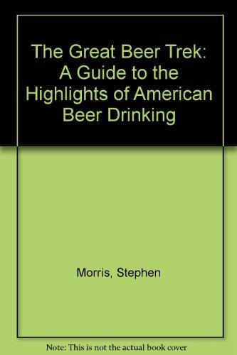 the great beer trek - 2