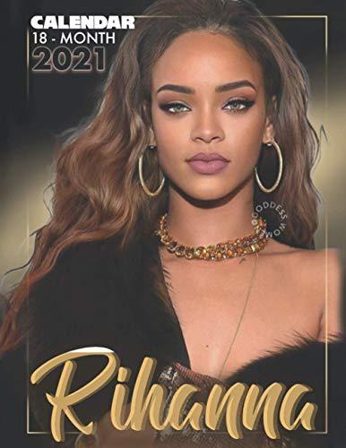 Rihanna: 2021 – 2022 Calendar – 18 months – 8.5 x 11 inch High Quality Images