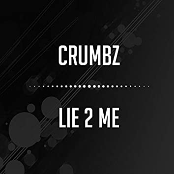 Lie 2 Me