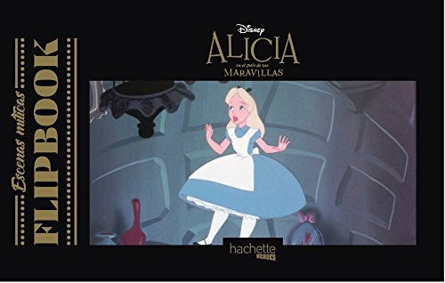 Flipbook. Alicia en el país de las maravillas (Hachette Heroes - Disney - Especializados)