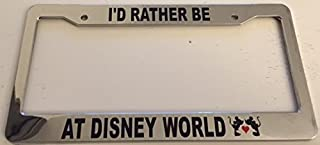 I'd Rather Be At Disney World Limited Edition Red Heart - Chrome Automotive License Plate Frame