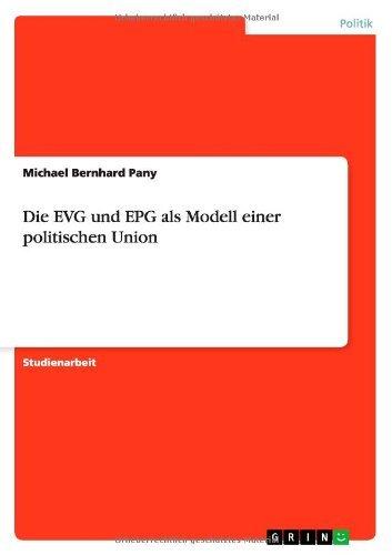 Die EVG und EPG als Modell einer politischen Union