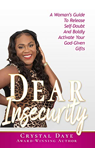Dear Insecurity by Crystal Daye ebook deal