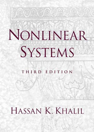 Compare Textbook Prices for Nonlinear Systems 3 Edition ISBN 9780130673893 by Khalil, Hassan