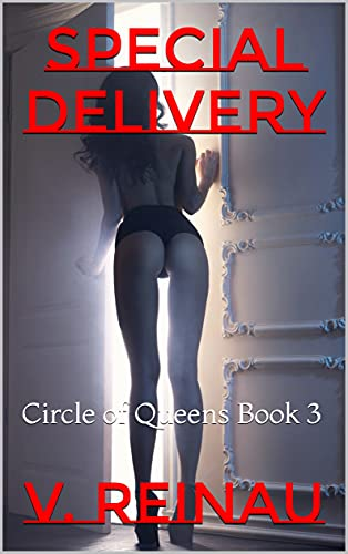Special Delivery: Circle of Queens Book 3
