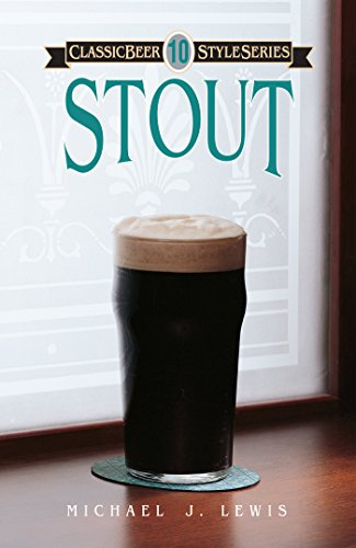 Stout (Classic Beer Style Series Book 10) (English Edition)