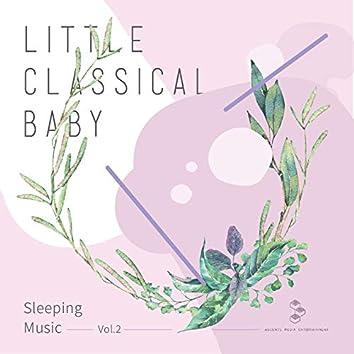 My Little Classical Sleeping Music Vol.2