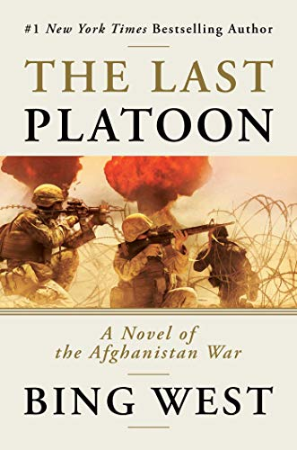 Image of The Last Platoon: A Novel of the Afghanistan War