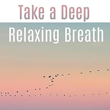 Take a Deep Relaxing Breath