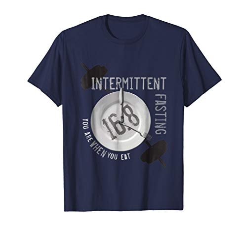 """""""You Are When You Eat"""" - Intermittent Fasting 16:8 T-Shirt"""