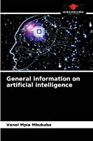 General information on artificial intelligence