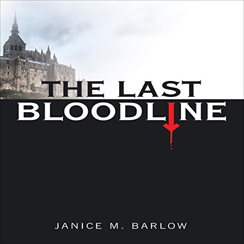 The Last Bloodline Audiobook By Janice Barlow cover art